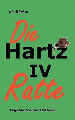 Die Hartz IV Ratte 9783839146170
