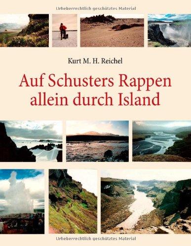Auf Schusters Rappen Allein Durch Island 9783839157251