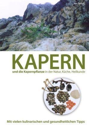Kapern Und Die Kapernpflanze in Der Natur, K Che, Heilkunde 9783839173824
