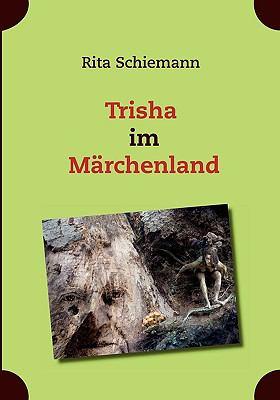 Trisha Im Mrchenland 9783839174029