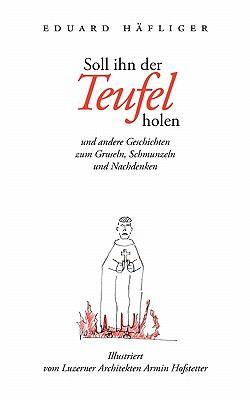 Soll Ihn Der Teufel Holen 9783839174814