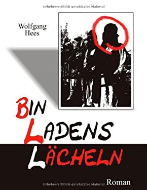 Bin Ladens Lacheln 9783839179772