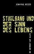 Stuhlgang Und Der Sinn Des Lebens 9783839182901