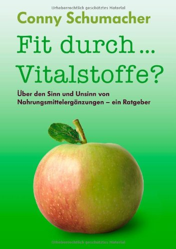 Fit Durch... Vitalstoffe? 9783839183137