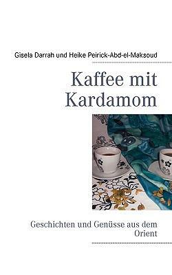 Kaffee Mit Kardamom 9783839186220