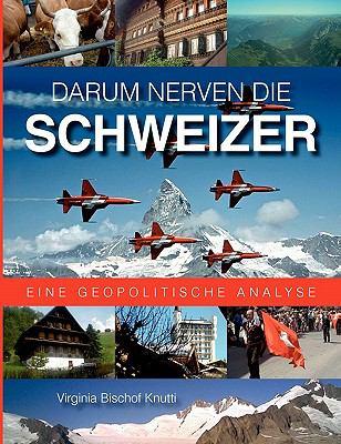 Darum Nerven Die Schweizer