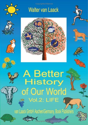 A Better History of Our World, Vol. II,