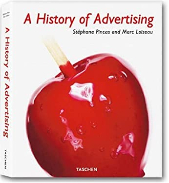 A History of Advertising 9783836502122