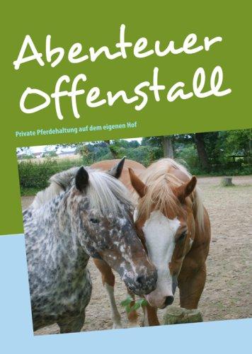 Abenteuer Offenstall 9783837055863