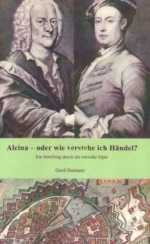 Alcina - Oder Wie Verstehe Ich H Ndel? 9783837074468