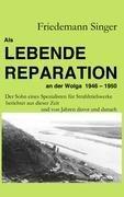 ALS Lebende Reparation an Der Wolga 1946 - 1950 9783837061697