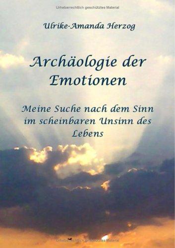 Arch Ologie Der Emotionen 9783837028898