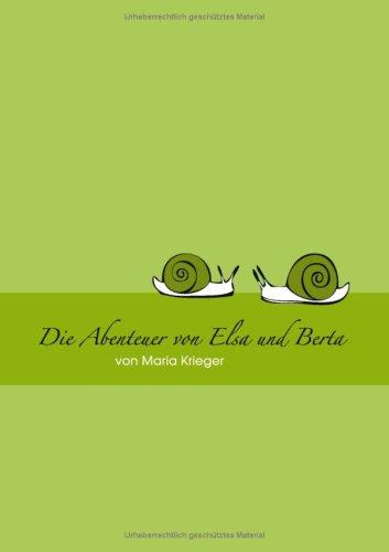 Abenteuer Von Elsa Und Berta 9783837082531
