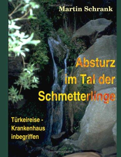 Absturz Im Tal Der Schmetterlinge 9783837013559