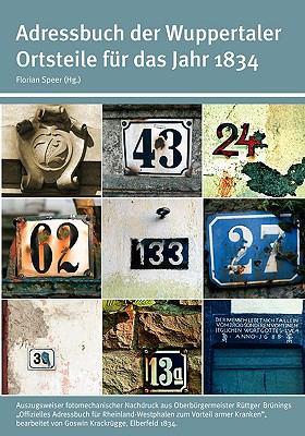Adressbuch Der Wuppertaler Ortsteile Fr Das Jahr 1834 9783833461699
