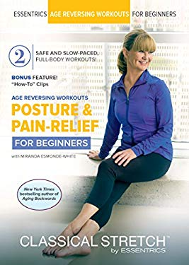 Age Reversing Workouts for Beginners: Posture & Pain Relief - Classical Stretch by ESSENTRICS