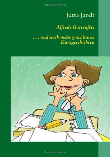 Alfreds Gartenfete 9783837000894