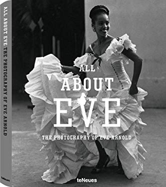 All about Eve: The Photography of Eve Arnold 9783832796419