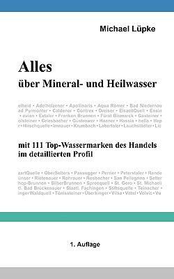 Alles Uber Mineral- Und Heilwasser 9783837029819