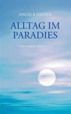 Alltag Im Paradies 9783833478246