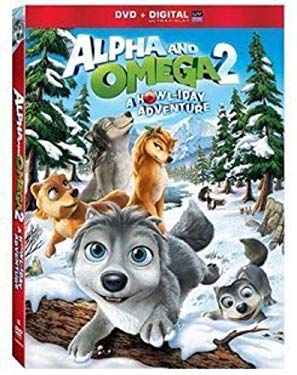 Alpha & Omega 2: A Howl-iday Adventure [DVD + Digital]