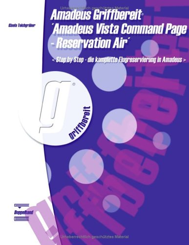 Amadeus Griffbereit - Amadeus Vista Command Page - Reservation Air 9783833423161