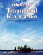 Arbeiten Im Traumland Kanada 9783833462351