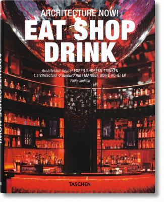 Architecture Now! Eat Shop Drink 9783836534406