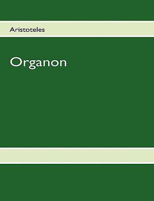 Aristoteles - Organon 9783837045574