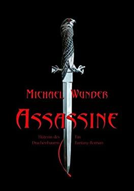 Assassine - Hterin Des Drachenbaums 9783837048636