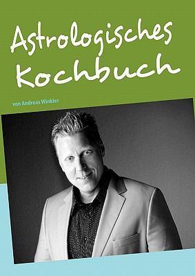 Astrologisches Kochbuch 9783839189948