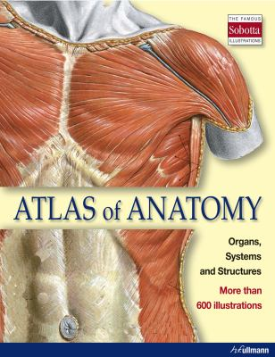 Atlas of Anatomy: Organs Systems and Structures 9783833161605