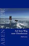 Auf Dem Weg Zum Chimborazo 9783833436468