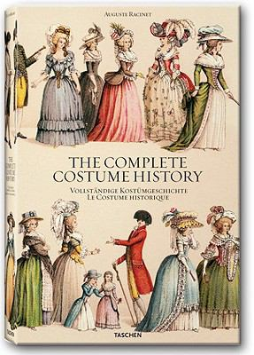 Auguste Racinet: The Costume History: From Ancient Times to the 19th Century 9783836510271