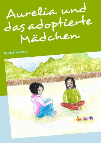 Aurelia Und Das Adoptierte Mdchen 9783837089479