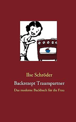 Backrezept Traumpartner
