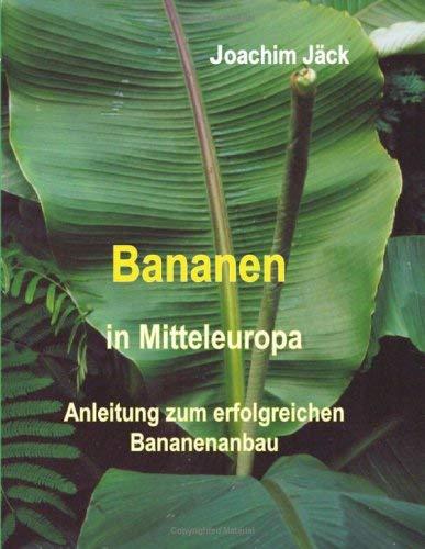 Bananen in Mitteleuropa 9783837054552
