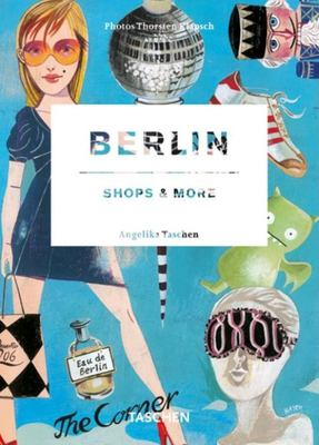 Berlin: Shops & More [With Postcard] 9783836500418
