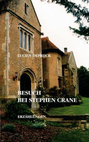 Besuch Bei Stephen Crane