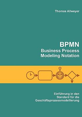 Bpmn - Business Process Modeling Notation 9783837070040