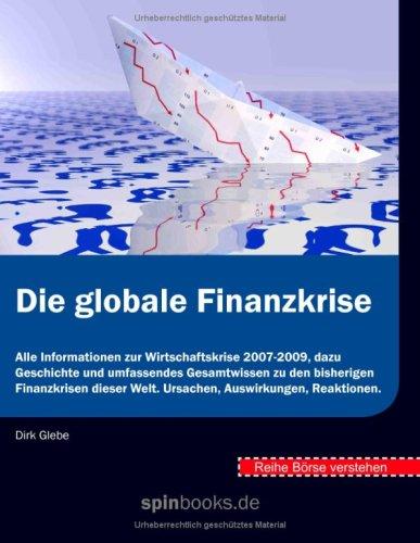 Brse Verstehen: Die Globale Finanzkrise 9783837074277