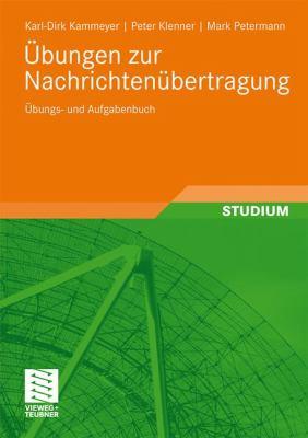 Bungen Zur Nachrichten Bertragung: Bungs- Und Aufgabenbuch 9783834807939