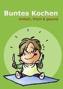 Buntes Kochen 9783833448751