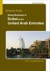 Business Guide: Doing Business in Dubai & the United Arab Emirates 9926236