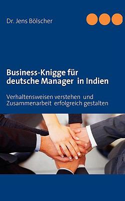 Business-Knigge Fr Deutsche Manager in Indien 9783839100332