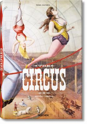 The Circus Book: 1870-1950 9783836520256