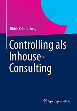 Controlling ALS Inhouse-Consulting 9783834932341
