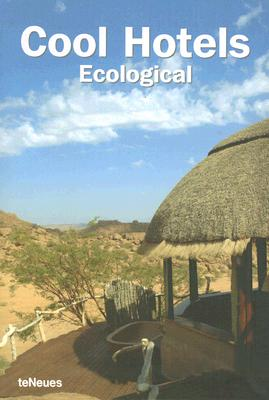 Cool Hotels: Ecological 9783832791353