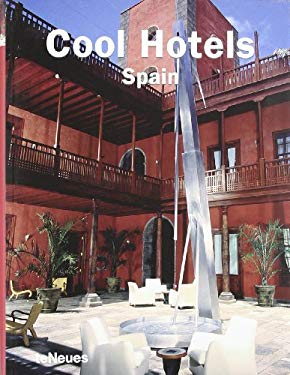 Cool Hotels: Spain 9783832792305