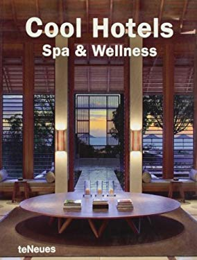 Cool Hotels: Spa & Wellness 9783832792435